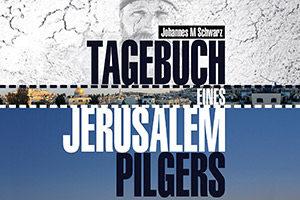 4 km/h ZU FUSS NACH JERUSALEM UND ZURÜCK (Johannes Schwarz) @ Babenbergerhof | Ybbs an der Donau | Niederösterreich | Österreich