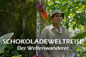 DER WELTENWANDERER AUF SCHOKOLADENWELTREISE (Gregor Sieböck)