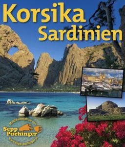 Korsika, Sardinien- Perlen im Mittelmeer (Multivisionen von Sepp Puchinger)