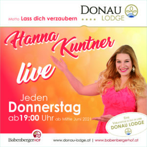 Hanna Kuntner live in der Donau Lodge